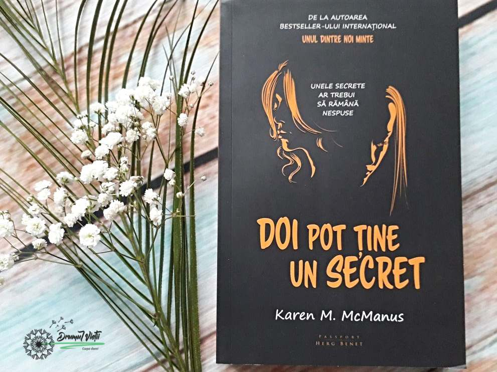 doi pot ține un secret Karen McManus